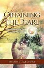 Obtaining the Pearl: Understanding Your Journey for Truth by Joanne Salsbury (Paperback / softback, 2011)