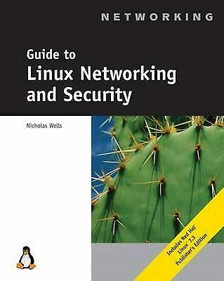 Guide to Linux Networking and Security by Wells, Nicholas -ExLibrary