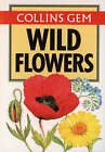 Collins Gem Wild Flowers by R. S. R. Fitter, Marjorie Blamey (Paperback, 1980)