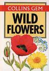 Collins Gem Wild Flowers by R. S. R. Fitter, Marjorie Blamey (Paperback, 1980)