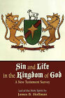 Sin and Life in the Kingdom of God by James B Hoffman (Paperback / softback, 2010)