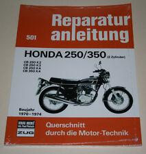 Reparaturanleitung Honda CB 250 / 350 K2 / K3 / K4, Baujahre 1970 - 1974