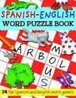 Spanish-English Word Puzzle Book von Louise Millar, Rachel Croxon und Catherine Bruzzone (2011, Taschenbuch)