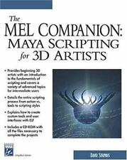 The MEL Companion: Maya Scripting for 3D Artists (Charles River Media-ExLibrary