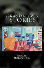 Grandaddy's Stories by Richard McLawhorn (Paperback, 2009)