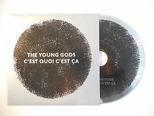 THE YOUNG GODS : C'EST QUOI C'EST CA ♦ CD SINGLE PORT GRATUIT ♦
