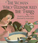 The Woman Who Flummoxed the Fairies by Heather Forest (Paperback / softback, 2013)
