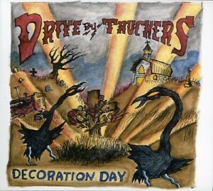 Drive-By Truckers - Decoration Day CD NEW | eBay