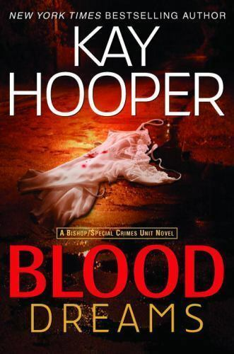 Blood Dreams (Bishop/Special Crimes Unit: Blood Trilogy) by Hooper, Kay