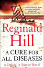 A Cure for All Diseases by Reginald Hill (Paperback, 2009)