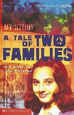 A Tale of Two Families: The Diary of Jan Packard, Melbourne 1974 by Jenny...