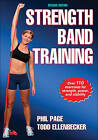 Strength Band Training by Todd S Ellenbecker, Phillip Page (Paperback, 2010)