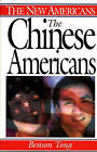 The Chinese Americans by Benson Tong (Hardback, 2000)