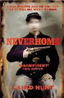 Neverhome by Laird Hunt (Hardback, 2015)