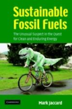 Sustainable Fossil Fuels: The Unusual Suspect in the Quest for Clean and Endurin