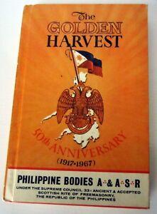 GOLDEN-HARVEST-50th-Anniversary-Philippine-Freemason-HB-1968-Scottish-Rite-VG