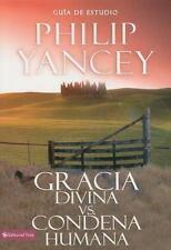 Gracia divina vs. condena humana, guía de estudio (Spanish Edition)