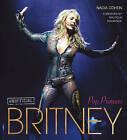 Britney: Pop Princess by Nadia Cohen (Hardback, 2013)
