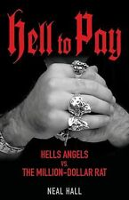 Hell To Pay: Hells Angels vs. The Million-Dollar Rat-ExLibrary
