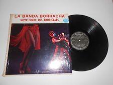 """LP- SUPER COMBO LOS TROPICALES """" LA BANDA BORRACHA """" ON PANART REC."""