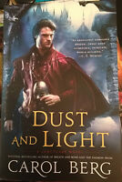 Dust And Light - A Sanctuary Novel - Signed By Carol Berg - 1st/1st Paperback