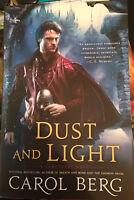 Dust And Light - A Sanctuary Novel - Signed By Carol Berg - 1st/1st Paperback