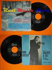 LP 45 7'' NINI ROSSO La montanara Salute a te 1966 italy SPRINT 5561(*)cd mc dvd