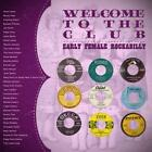 Welcome To The Club-Early Female Rockabilly von Various Artists (2011)