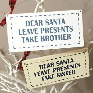 Christmas Presents For Brother.Details About Fun Christmas Sign Dear Santa Leave Presents Take Sister Brother Hanging Sign