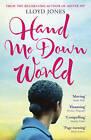 Hand Me Down World by Lloyd Jones (Paperback, 2011)