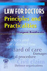 Law for Doctors: Principles and Practicalities by M.A. Branthwaite (Paperback, 2000)
