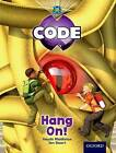 Project X Code: Pyramid Peril Hang on by Marilyn Joyce, Mike Brownlow, Tony Bradman (Paperback, 2012)