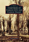 Cemeteries of Carson City and Carson Valley by Cindy Southerland (Paperback / softback, 2010)