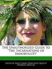 The Unauthorized Guide to the Incarnations of Immortality by Holly Simon (Paperback / softback, 2011)