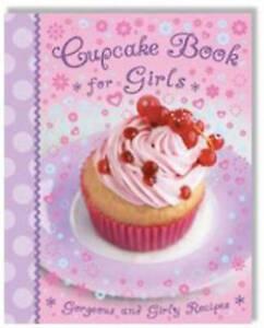 Cupcake-Book-for-Girls-Gorgoeus-and-Girly-Recipes-Kids-Cook-Book-Igloo-Books
