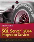 Professional Microsoft SQL Server 2014 Integration Services by Mike Davis, Devin Knight, Jessica M. Moss, Chris Rock, Brian Knight (Paperback, 2014)