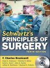Schwartz's Principles of Surgery by Raphael E. Pollock, Timothy R. Billiar, David L. Dunn, John G. Hunter, Dana K. Andersen, Jeffrey B. Matthews, F. Charles Brunicardi (Mixed media product, 2014)