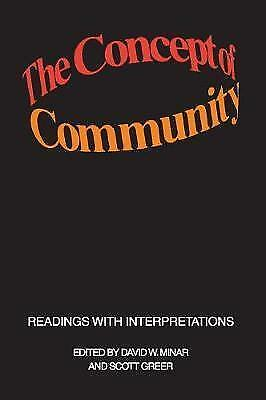 The Concept of Community: Readings with Interpretations by Greer, Scott