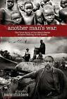 Another Man's War : The True Story of One Man's Battle to Save Children in the Sudan by Sam Childers (2009, Hardcover)