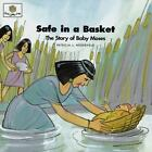 God Loves Me: Safe in a Basket : The Story of Baby Moses by Patricia L. Nederveld (1998, Paperback)