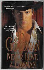 Never Love a Lawman by Jo Goodman (2009, Paperback)
