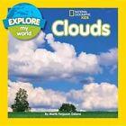 Explore My World Clouds 9781426318801 by Marfe Ferguson Delano Hardback