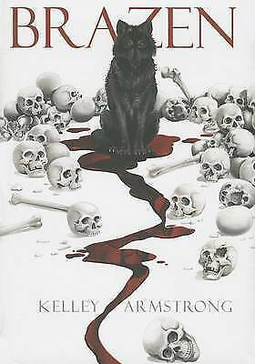 1 of 1 - NEW Brazen (Otherworld) by Kelley Armstrong