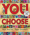 You Choose! by Pippa Goodhart (Paperback, 2004)