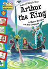 Arthur the King by Karen Wallace (Paperback, 2007)
