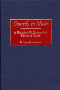 Comedy-in-Music-A-Historical-Bibliographical-Resource-Guide-By-Enrique-Albe