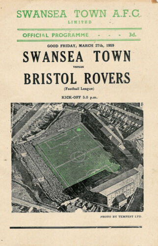 Swansea Town now City v Bristol Rovers 27 Mar 1959 FOOTBALL PROGRAMME