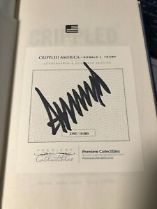 SIGNED-amp-Numbered-Copy-With-COA-Donald-J-Trump-Crippled-America-Make-Great-Again