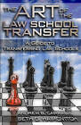 The Art of the Law School Transfer: A Guide to Transferring Law Schools by Andrew Carrabis, Seth Haimovitch (Paperback, 2009)