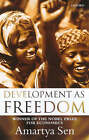 Development as Freedom by Amartya Sen (Paperback, 2001)